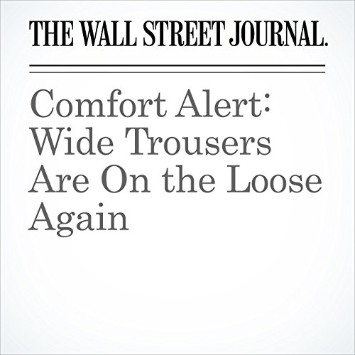 Comfort Alert: Wide Trousers Are On the Loose Again copertina