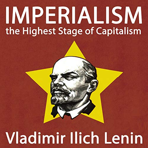 Imperialism the Highest Stage of Capitalism audiobook cover art