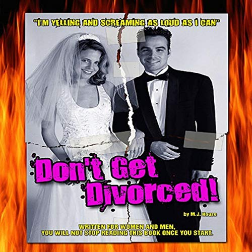 Don't Get Divorced Audiobook By M. J. House cover art