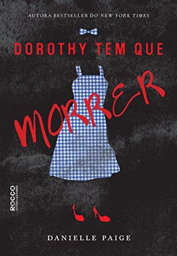 Dorothy tem que morrer