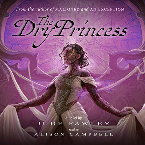 The Dry Princess audiobook cover art