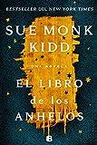 El libro de los anhelos / The Book of Longings (Spanish Edition)