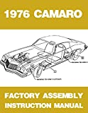 1976 CAMARO ASSEMBLY MANUAL 100'S OF PAGES OF PICTURES, PART NUMBERS & DETAILS