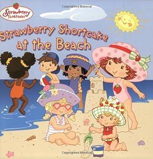 Strawberry Shortcake At The Beach by Megan E. Bryant - Paperback