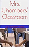 Mrs. Chambers' Classroom (English Edition)