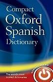 Compact Oxford Spanish Dictionary (Diccionario Oxford Compact) - Varios Autores