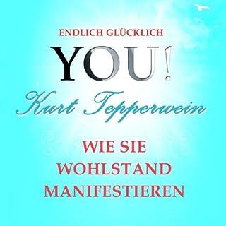 Wie Sie Wohlstand manifestieren (YOU! Endlich glücklich) Titelbild
