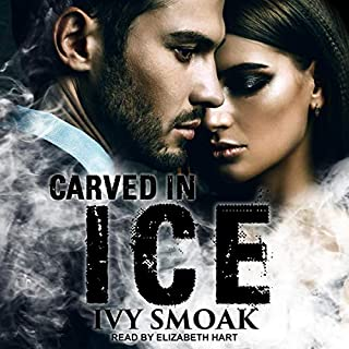Carved in Ice     Made of Steel Series, Book 3              Written by:                                                                                                                                 Ivy Smoak                               Narrated by:                                                                                                                                 Elizabeth Hart                      Length: 8 hrs and 5 mins     Not rated yet     Overall 0.0