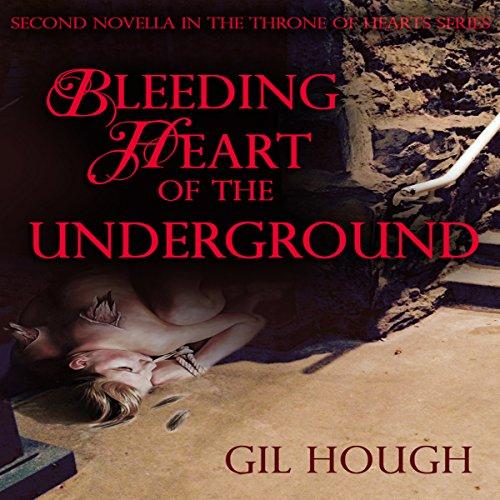 Bleeding Heart of the Underground audiobook cover art