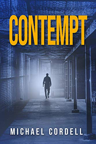 Contempt: A Legal Thriller by [Michael Cordell]