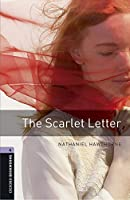 Oxford Bookworms Library: Level 4:: The Scarlet Letter audio pack