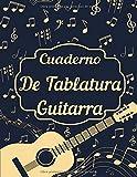 Cuaderno De Tablatura Guitarra: Idea de regalo para guitarristas | Guitarra 6 cuerdas | 7 tablaturas por página - 105 páginas