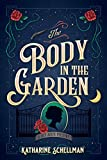 The Body in the Garden: A Lily Adler Mystery (LILY ADLER MYSTERY, A)