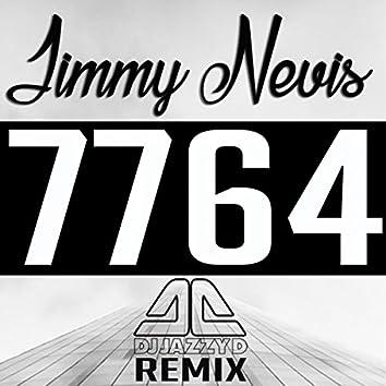 7764 (DJ Jazzy D Remix)