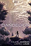 Dandelion (The Newhome Rangers Book 1)