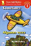 Sometimes/Algunas veces (Green Light Readers Level 1) (Spanish and English Edition)
