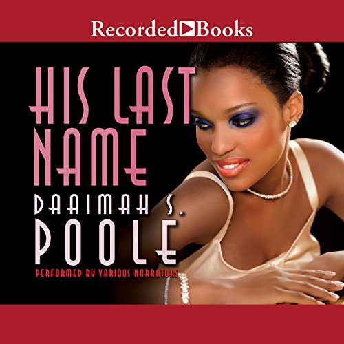 His Last Name Audiobook By Daaimah S. Poole cover art