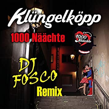 1000 Näächte (DJ Fosco Remix)