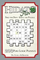 Hidato Fun 18: 203 New Logic Puzzles