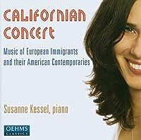 カリフォルニアン・コンサート - ヨーロッパからアメリカに移住した作曲家のピアノ作品集