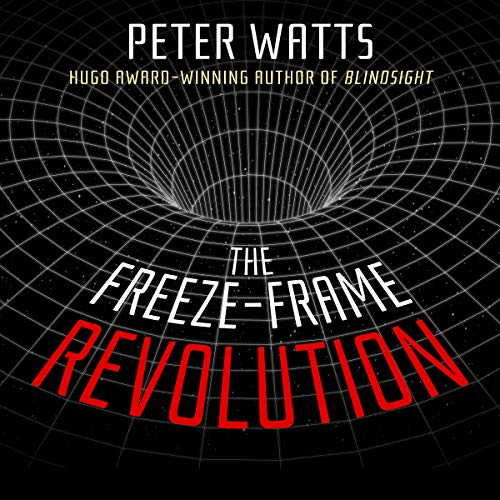 The Freeze-Frame Revolution audiobook cover art