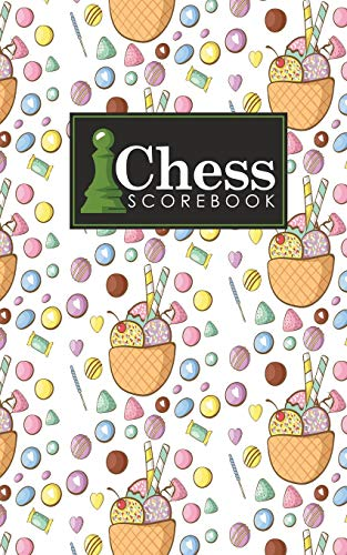 Chess Scorebook: Chess Match Book, Chess Notebook Paper, Chess Score Notebook, Chess Journal, Record Your Games, Log Wins Moves, Tactics & Strategy, ... & Lollipop Cover (Chess Scorebooks, Band 30)