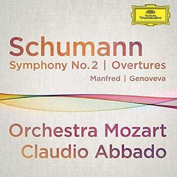 Schumann: Symphony No.2; Overtures Manfred, Genoveva (Live At Musikverein, Vienna / 2012)