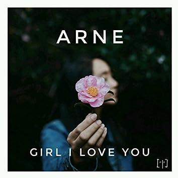 Girl I Love You