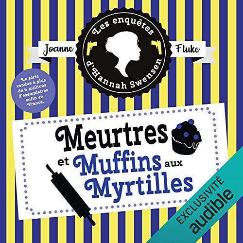 Couverture de Meurtres et muffins aux myrtilles