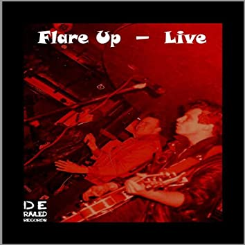 Flare Up (Live)
