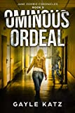 Ominous Ordeal (Jane Zombie Chronicles Book 5)
