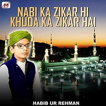 Nabi Ka Zikar Hi Khuda Ka Zikar Hai - Single