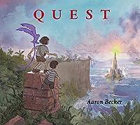 Quest (Aaron Becker's Wordless Trilogy)