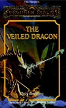 The Veiled Dragon (The Harpers Book 12)