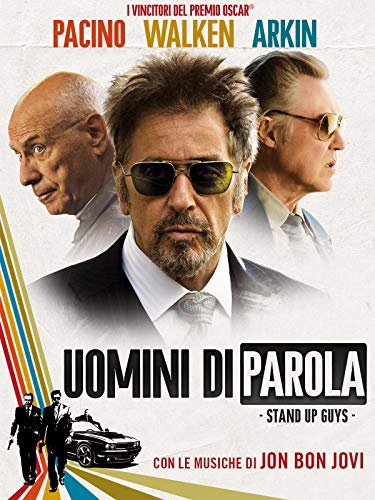 Uomini di Parola - Stand Up Guys