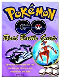 Pokemon Go Raid Battle Guide: Raid battle tutorial and tips, raid boss list, type counters ,best attacker list, and more!