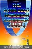 The Atari 2600 Homebrew Companion: Volume 1 Deluxe Edition: 34 Atari 2600 Homebrew Video Games