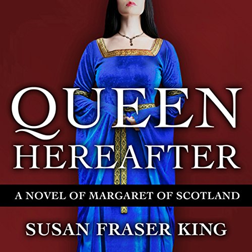 Queen Hereafter: A Novel of Margaret of Scotland Titelbild