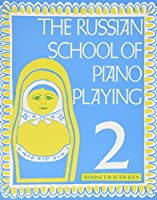 The Russian School of Piano Playing - Book 2