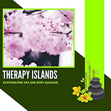 Therapy Islands - Rejuvenating Spa And Body Massage