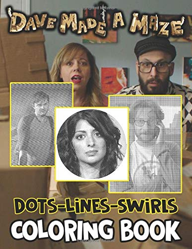 Dave Made A Maze Dots Lines Swirls Coloring Book: Favorite Book Adults Activity Dots-Lines-Swirls Books