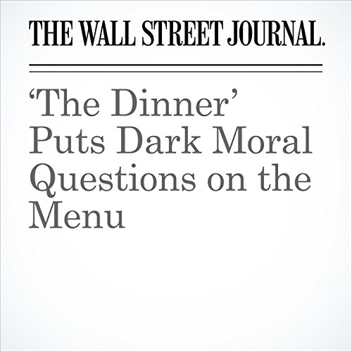 'The Dinner' Puts Dark Moral Questions on the Menu copertina