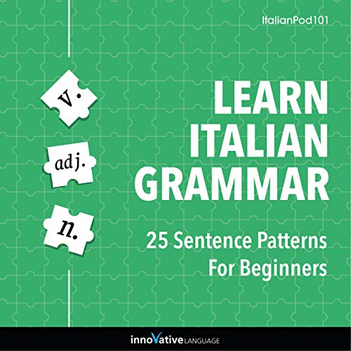 Learn Italian Grammar: 25 Sentence Patterns for Beginners cover art