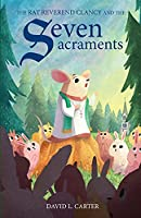 The Rat Reverend Clancy and the Seven Sacraments