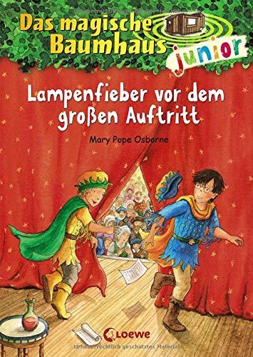 Das magische Baumhaus junior (Band 23) - Lampenfieber vor dem großen Auftritt: Kinderbuch auf den Spuren von William Shakespeare zum Vorlesen und ersten Selberlesen - Mit farbigen Illustrationen