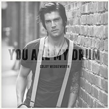 You Are My Drum