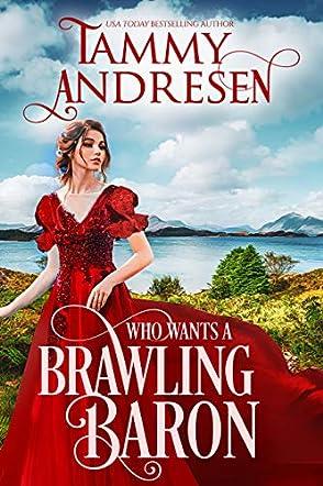 Who Wants a Brawling Baron