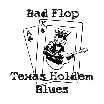 Bad Flop Texas Hold'em Blues