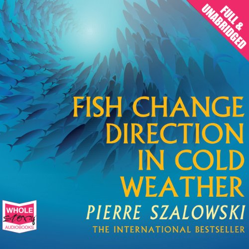 Fish Change Direction in Cold Weather audiobook cover art