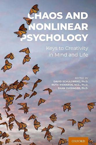 Compare Textbook Prices for Chaos and Nonlinear Psychology: Keys to Creativity in Mind and Life  ISBN 9780190465025 by Schuldberg, David,Richards, Ruth,Guisinger, Shan